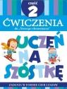"""Teczka Uczeń na szóstkę. Ćwiczenia do """"Naszego elementarza"""". Część 2"""