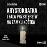 Arystokratka T.4 Arystokratka i fala.. audiobook Evzen Bocek