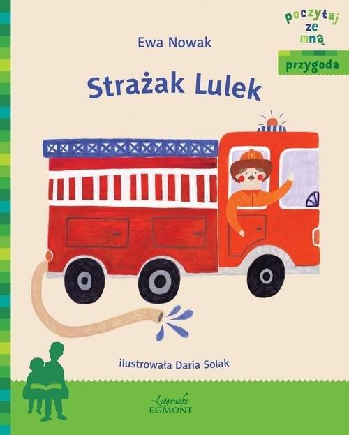 Strażak Lulek Nowak Ewa