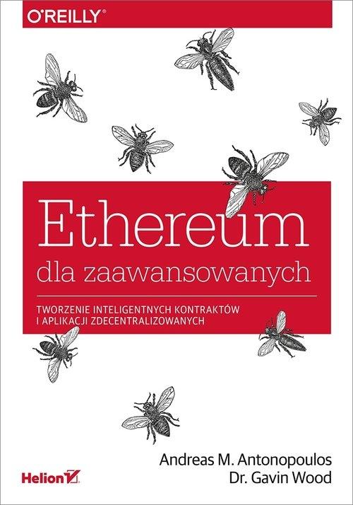 Ethereum dla zaawansowanych Andreas M. Antonopoulos, Gavin Wood