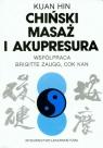 Chiński masaż i akupresura Hin Kuan