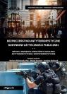 Bezpieczeństwo antyterrorystyczne budynków użyteczności publicznej. Metody i