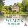 Pałacyk za mostem. Audiobook