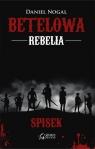 Betelowa rebelia Spisek Nogal Daniel