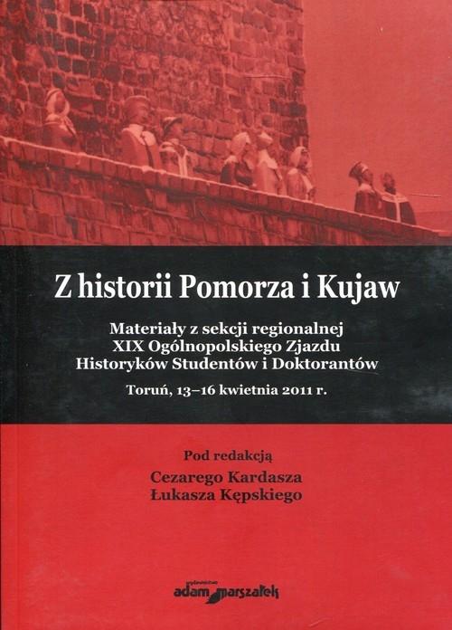 Z historii Pomorza i Kujaw