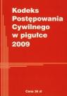 Kodeks postępowania cywilnego w pigułce 2009