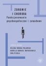 Zdrowie i choroba Funkcjonowanie psychospołeczne i zawodowe