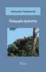 Pedagogika dyskretna Nalaskowski Aleksander
