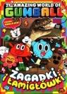 The Amazing World of Gumball Tom 2. Zagadki i łamigłówki Opracowanie zbiorowe