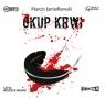 Okup krwi  (Audiobook) Jamiołkowski Marcin