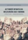 Aktywność obywatelska mieszkańców Łodzi i Iwanowa Struktura i Murawska Agnieszka