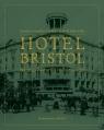 Hotel Bristol  Na rogu historii i codzienności Toeplitz-Cieślak Faustyna, Żukowska Izabela