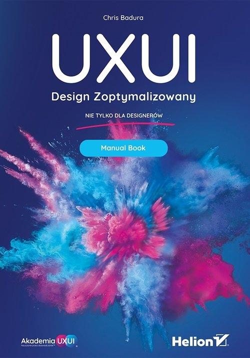 UXUI Design Zoptymalizowany Manual Book Chris Badura