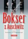 Bokser z Auschwitz Losy Tadeusza Pietrzykowskiego Bogacka Marta