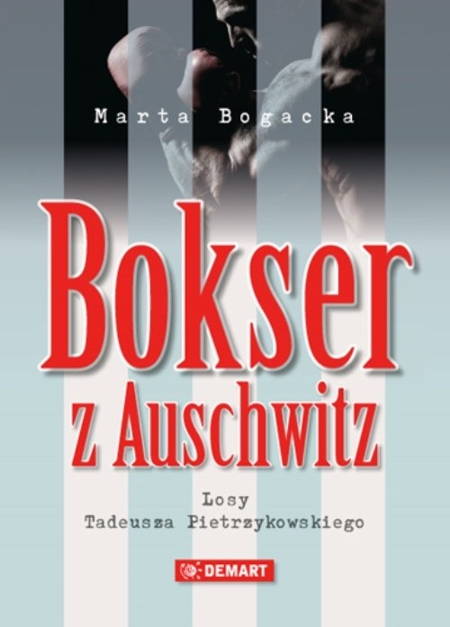 Bokser z Auschwitz Bogacka Marta