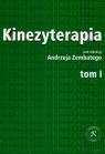 Kinezyterapia Tom 1