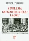 Z Polesia do sowieckiego łagru