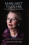 Margaret Thatcher The Authorized Biography Moore Charles