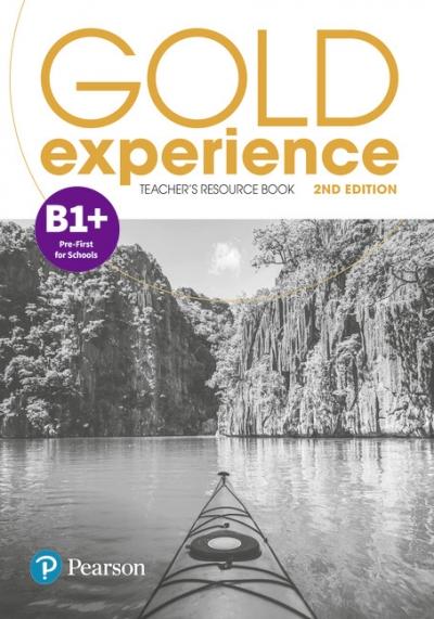 Gold Experience 2ed. B1+. Teacher's Resource Book Elaine Boyd