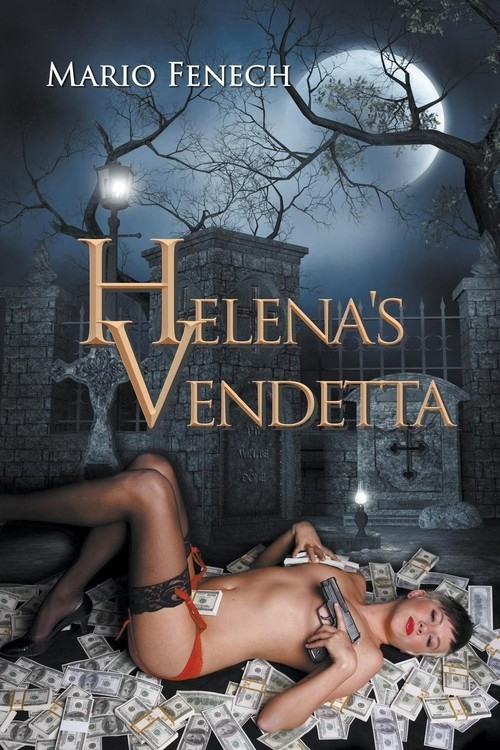 Helena's Vendetta Fenech Mario