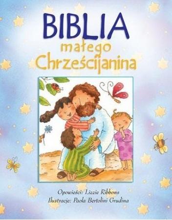 Biblia małego chrześcijanina niebieska w.2016 Lizzie Ribbonz