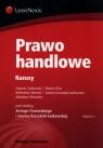 Prawo handlowe  Kazusy Ciszewski Jerzy, Ciarkowski Szymon, Glicz Marcin, Gliniecki Bartłomiej, Kruczalak-Jankowska Joanna