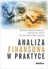 Analiza finansowa w praktyce Kołosowska Bożena, Voss Grażyna, Huterska Agnieszka