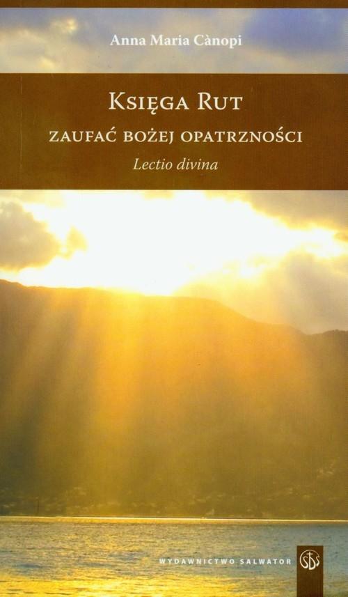 Księga Rut Zaufać Bożej Opatrzności Canopi Anna Maria