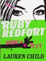 Ruby Redfort. Spójrz mi w oczy Lauren Child