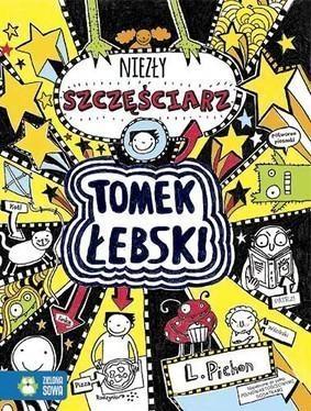 Tomek Łebski Tom 7 Niezły szczęściarz Pichon Liz