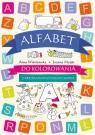 Alfabet do kolorowania. Z kredkami poznajemy słowa Anna Wiśniewska, Joanna Myjak (ilustr.)