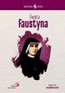 Skuteczni Święci - Święta Faustyna