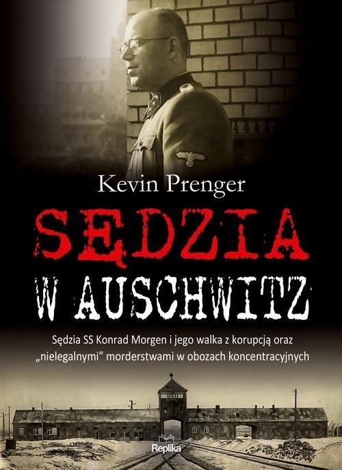 Sędzia w Auschwitz Prenger Kevin