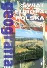 Geografia Moduł 4 Podręcznik Świat Europa Polska Gimnazjum Powęska Halina, Rościszewski Marcin, Szlajfer Feliks