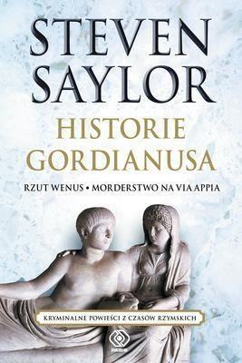 Historie Gordianusa Saylor Steven