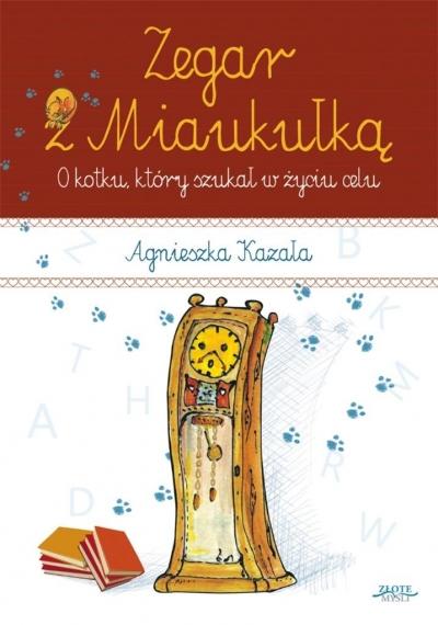 Zegar z Miaukułką - Janusz Konrad Jędzejczyk - książka