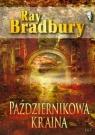 Październikowa kraina Bradbury Ray