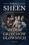 Siedem grzechów głównych Fulton J. Sheen