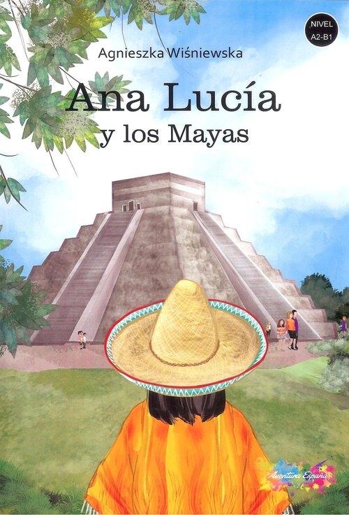 Ana Lucia y los Mayas - Wiśniewska Agnieszka - książka
