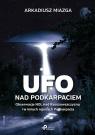 Ufo nad Podkarpaciem