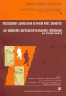 Participative approaches in social work research Les approches participatives