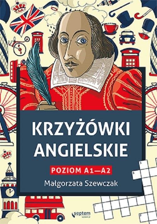 Krzyżówki angielskie poziom A1- A2 Małgorzata Szewczak