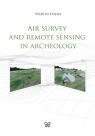 Air Survey and Remote Sensing in Archeology Gojda Martin