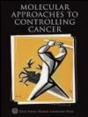 Molecular Approaches to Controlling Cancer Stillman