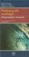 Podręcznik urologii (Uszkodzenia stron)Diagnostyka i leczenie Siroky Mike B., Oates Robert D., Babayan Richard K.