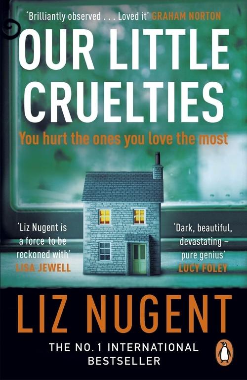 Our Little Cruelties Nugent Liz