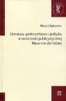 Literatura, społeczeństwo i polityka w twórczości publicystycznej Maxa von der Gruna