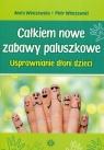 Całkiem nowe zabawy paluszkowe Usprawnianie dłoni dzieci Winczewska Aneta, Winczewski Piotr