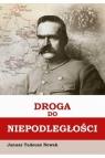 Droga do niepodległości Nowak Janusz Tadeusz