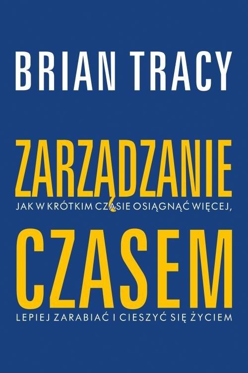 Zarządzanie czasem Tracy Brian